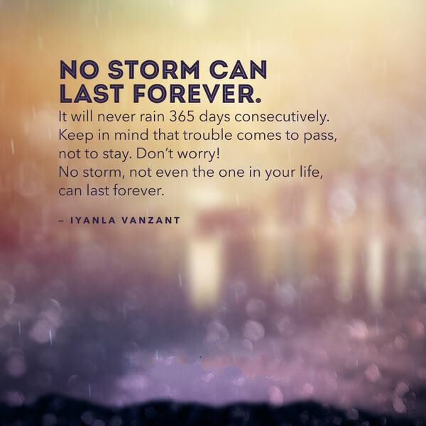 Inspirational-Quotes-Of-the-Day-No-Storm-Can-Last-Forever-Your-Life